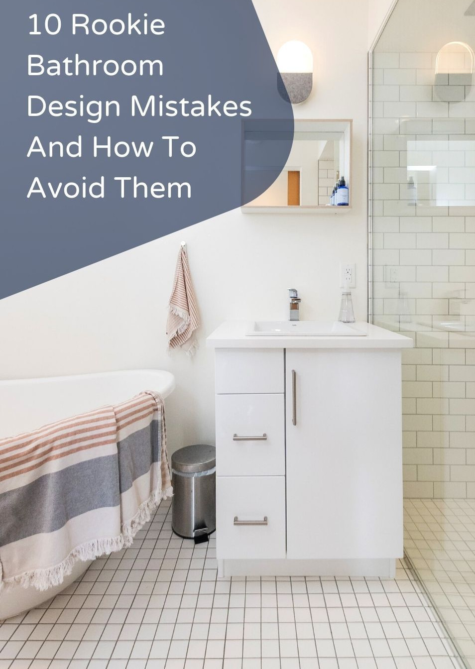 Mistakes to avoid designing a bathroom